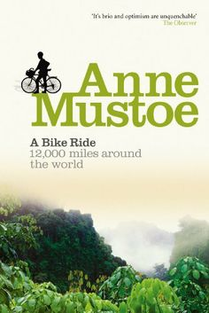 A Bike Ride by Anne Mustoe. $10.13. Publisher: Virgin Digital (May 31, 2011). Author: Anne Mustoe. 306 pages