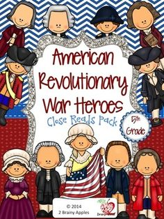 Close Reads Pack: American Revolutionary War Heroes- 5th Grade