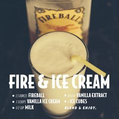 Fire & Ice Cream (w/ Fireball Cinnamon Whisky) -- Drink Recipes : fireballwhisky Fireball Drinks, Fireball Recipes, Alcohol Drink Recipes, Liquor Drinks, Cocktail Drinks, Alcoholic Drinks, Whiskey Cocktails, Bourbon Drinks, Bartender Recipes