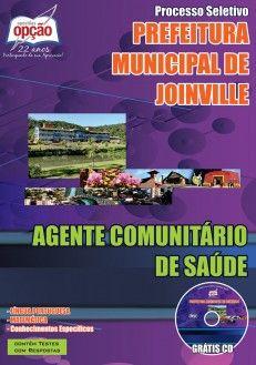 Apostila Concurso Secretaria Municipal de Saúde do Município de Joinville / SC - 2015: - Cargo: Agente Comunitário de Saúde