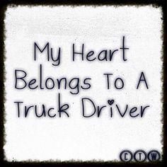 Hubby the truck driver Truckers Girlfriend, Girlfriend Quotes, Wife Quotes, I Love My Hubby, Love My Man, Truck Driver Wife, Truck Drivers, Trucker Quotes, Mens Trucker Hat