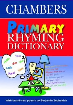 Benjamin Zephaniah - Primary Rhyming Dictionary