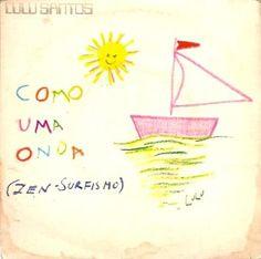 EQUILÍBRIO: Como uma onda (Zen surfismo), Lulu Santos e Nelson...