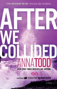 Free Download After We Collided Anna Todd Best Books Of 2014 Book Addict Good Books