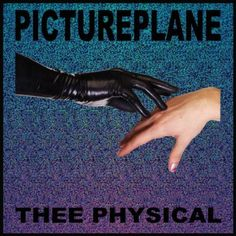 Thee Physical Pictureplane | Format: MP3 Music, http://www.amazon.com/dp/B005AQQ3UA/ref=cm_sw_r_pi_dp_hrHyqb14N67HA