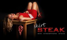 """Skirt Steak advert: Woman is laid out on a butchering table suggesting that their is no difference between the two. Even using the term, """"skirt"""" implies she is no different than a piece of steak. Desensitizing men into trivializing the two. Sociology Class, Advertising, Ads, Skirt Steak, Restaurant Branding, School Photography, Social Issues, Powerful Women, Two By Two"""