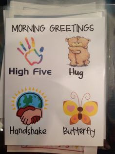 Morning Greetings -  Have students choose one from the card to personally tell them Good Morning!