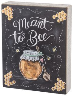 Item # 30548 | Chalk Sign - Meant To Bee | Primitives by Kathy