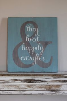 And They Lived Happily Ever After Wood Sign by TheRusticChicSigns