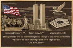 September 11 Never Forget Quotes Photos. Posters, Prints and Wallpapers September 11 Never Forget Quotes We Will Never Forget, Lest We Forget, Don't Forget, 11 September 2001, Remembering September 11th, Remembering 911, Empire State, 911 Tribute, 911 Memorial