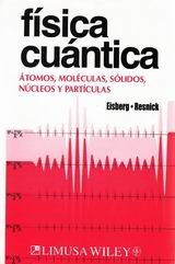 Eisberg Resnick - Fisica Cuantica