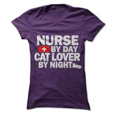 Nurse By Day. Cat Lover By Night.