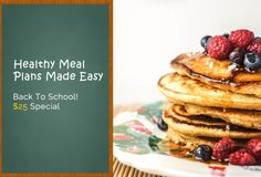Back to School Meal Plan Special:  Just $25 Yearly!