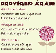 Xtoriasdacarmita: Provérbio Árabe