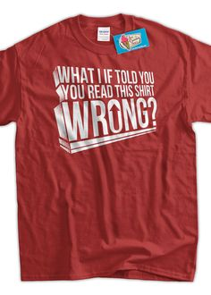 Funny shirt  Reading pun illusion What if i told by IceCreamTees, $14.99
