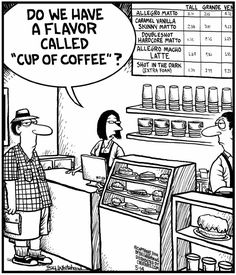 Do we have a flavor called 'cup of coffee'