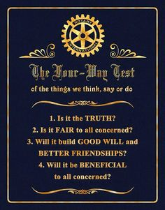 About the Rotary Club of Ryde – The Four-Way Test Water And Sanitation, Education And Literacy, Rotary Club, Best Friendship, Community Service, Kids Health, Sayings, Organization, Graphics