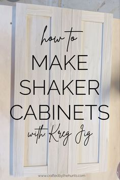 Want to make shaker cabinets, but don't have a router? Learn how to make DIY shaker cabinet doors and drawers with Kreg Jig! This simple tutorial will give you great looking shaker cabinets without using a router or table saw. Shaker Style Cabinet Doors, Diy Cabinet Doors, Shaker Kitchen Cabinets, Farmhouse Cabinets, Cabinet Plans, Shaker Doors, Cabinet Styles, Building Cabinet Doors, Making Cabinet Doors