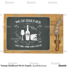 Vintage Chalkboard We Go Together Typography Cheese Board
