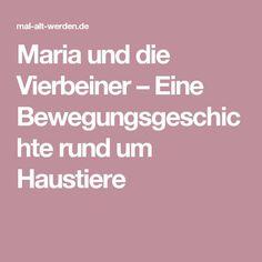 Maria Und Die Vierbeiner Eine Bewegungsgeschichte Rund Um Haustiere Schwungtuch Bewegungsgeschichte Bewegung