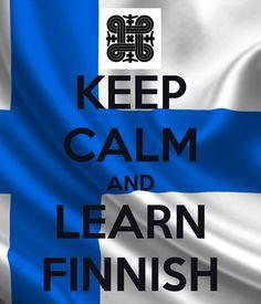 KEEP CALM AND LEARN FINNISH