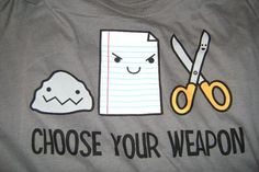 choose your weapon #geek