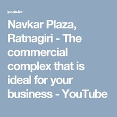 Navkar Plaza, Ratnagiri - The commercial complex that is ideal for your business - YouTube