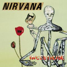 The cover of Nirvana's <em>Incesticide</em> compilation is based on a painting by Kurt Cobain that will be shown this summer at the Seattle Art Fair. (photo courtesy Universal Music)