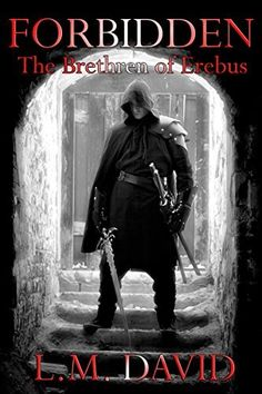 Buy Forbidden: The Brethren of Erebus by L. David and Read this Book on Kobo's Free Apps. Discover Kobo's Vast Collection of Ebooks and Audiobooks Today - Over 4 Million Titles! The Brethren, Betrayal, Book Publishing, Audiobooks, Novels, This Book, Ebooks, Darth Vader, David