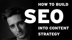 how-to-build-seo-into-content-strategy-cs-forum-2012 by Jonathon Colman via Slideshare