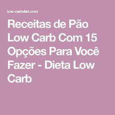 Receitas de Pão Low Carb Com 15 Opções Para Você Fazer - Dieta Low Carb