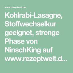 Kohlrabi-Lasagne, Stoffwechselkur geeignet, strenge Phase von NinschKing auf www.rezeptwelt.de, der Thermomix ® Community
