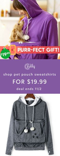 Sign up to shop pet pouch sweatshirts for $19.99. These quirky carriers allow you to bring your furry friend with you as you go about your day. Deal ends 11/2.