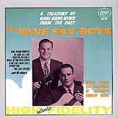Blue Sky Boys- A Treasury of Rare Song Gems from the Past (Starday 205 NEW CD)