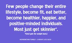 Its a lifestyle change not a fad diet.