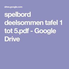 spelbord deelsommen tafel 1 tot 5.pdf - Google Drive Google Drive