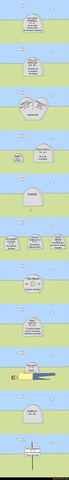 Una de lápidas.