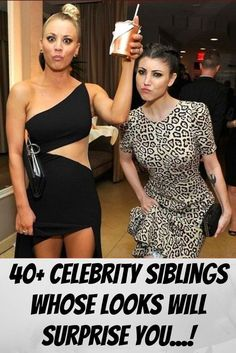 40+ Celebrity Siblings Whose Looks Will Surprise You