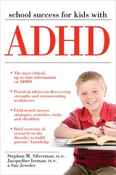 School Success for Kids With ADHD offers parents and teachers the support they need to ensure children with attention deficits build on their strengths, circumvent their weaknesses, and achieve to their fullest potential.