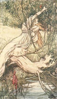 Ophelia -  Arthur Rackham -Tales from Shakespeare
