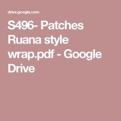 S496- Patches Ruana style wrap.pdf - Google Drive