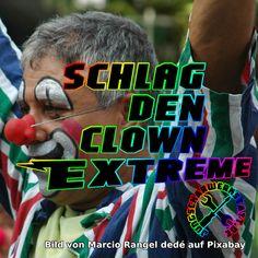 Schlag den Clown - EXTREME Clowns, Es Der Clown, Movies, Movie Posters, Keep Up, Dance, Guys, Ideas, Films