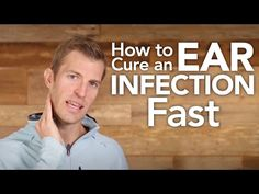How to Cure an Ear Infection Fast - Dr. Axe