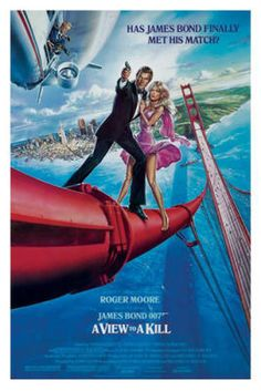 Actors Roger Moore Tanya Roberts and Christopher Walken appear atop the Golden Gate Bridge on a poster for the James Bond movie 'A View to a Kill'. James Bond Movie Posters, 80s Movie Posters, James Bond Movies, Cinema Posters, Roger Moore, Comics Vintage, Vintage Movies, Poster Vintage, Cinema Paradisio