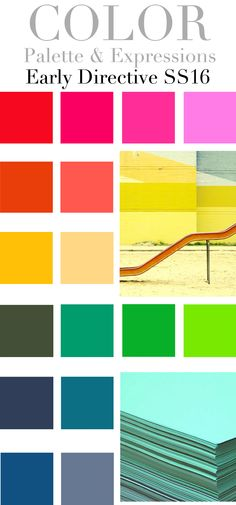Trend Council:  COLOR - Palette  Expressions, Early Directive SS16