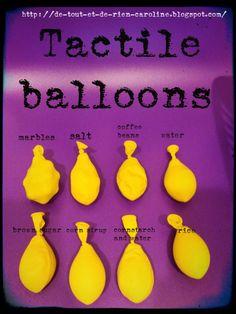 Les ballons tactiles.