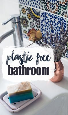 How to reduce plastic in the bathroom!