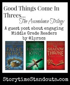 Storytime Standouts' guest contributor explains her enthusiasm for sharing the Ascendance Trilogy with middle grade students. #middlegradereader #kidlit #fantasy
