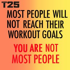 You WILL reach your workout goals! Commit to #FocusT25 for 25 minutes a day, 5 days a week, for 10 weeks and you will reach your goal! #PushPlay #GetItDone  http://bit.ly/GETFOCUST25