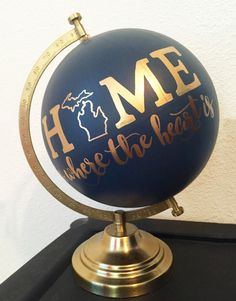 "$175. Hand Painted 12"" Home Is Where The Heart Is Globe, Custom State, Gold Hand Lettering -- Made To Order"